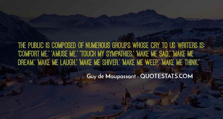 Maupassant Quotes #1119837