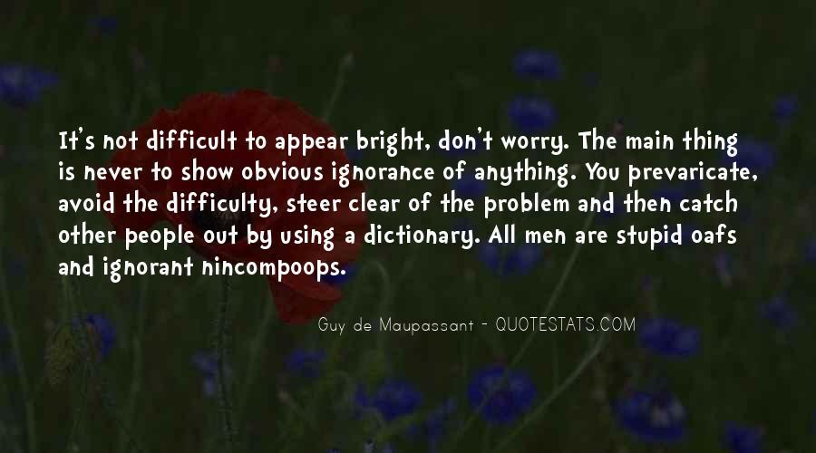 Maupassant Quotes #1144550