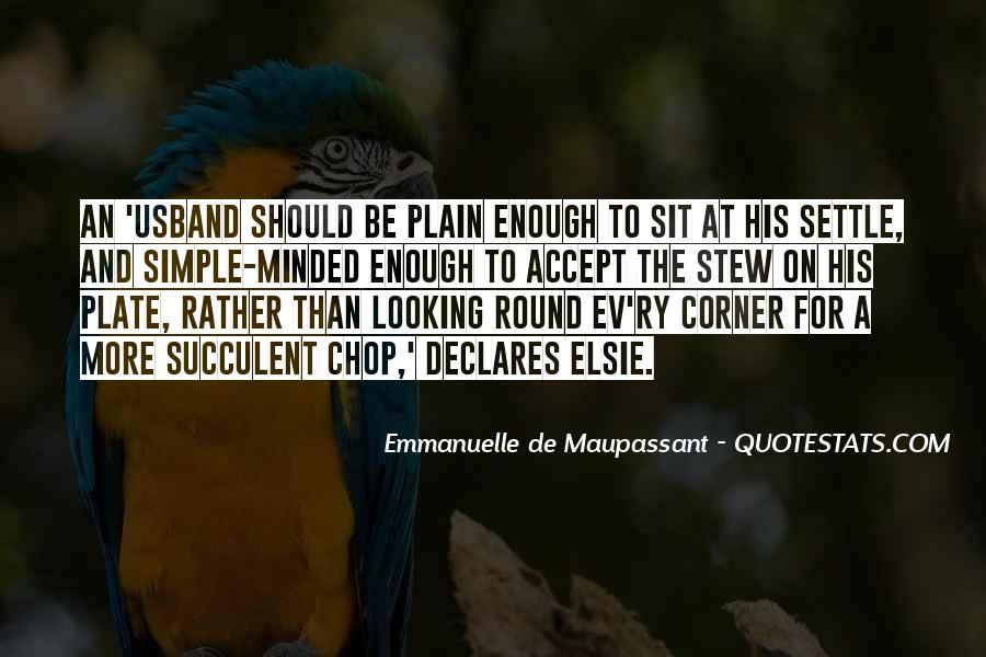 Maupassant Quotes #225680