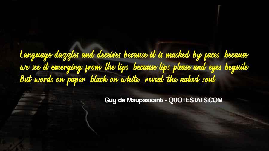 Maupassant Quotes #284927