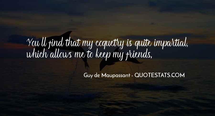 Maupassant Quotes #376810