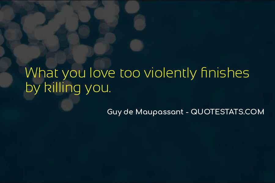 Maupassant Quotes #395231