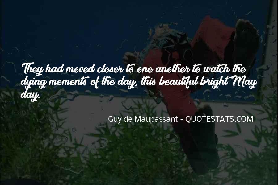 Maupassant Quotes #479656