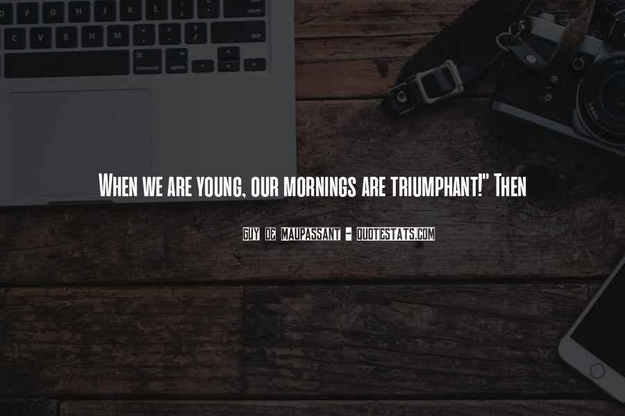 Maupassant Quotes #600716