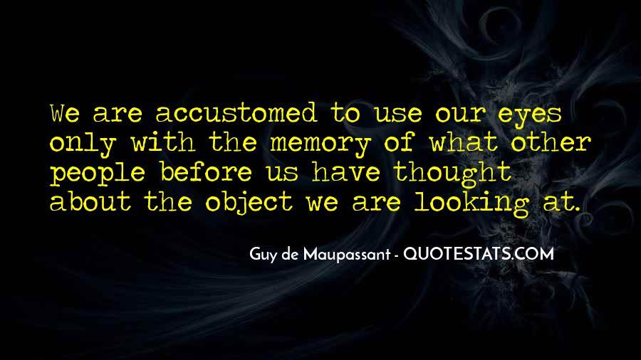 Maupassant Quotes #701965