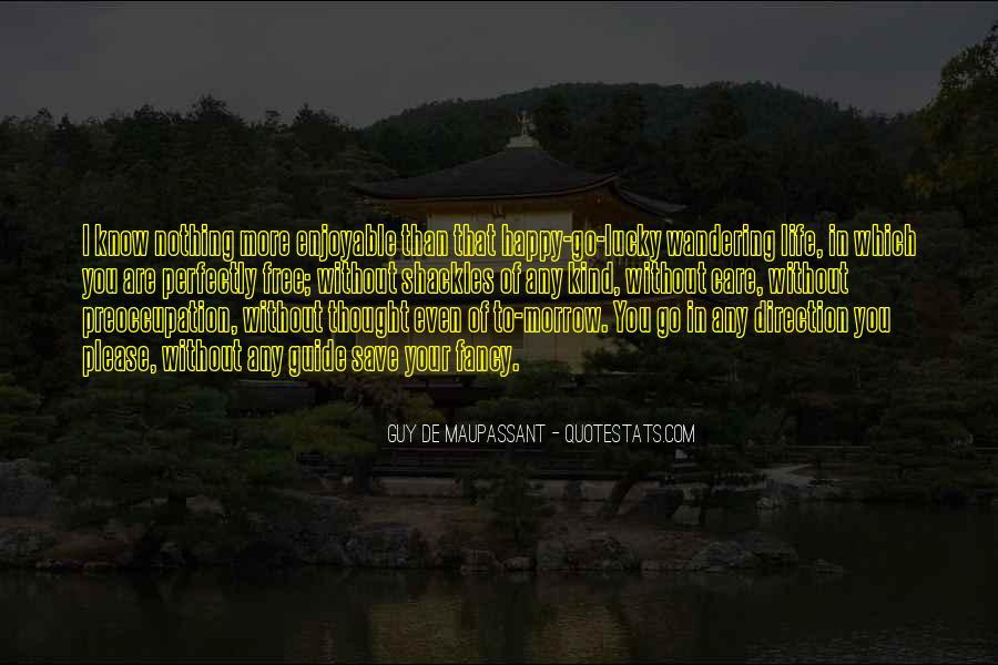 Maupassant Quotes #883077