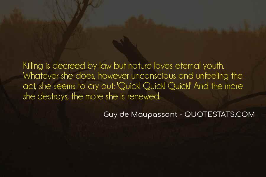 Maupassant Quotes #897647