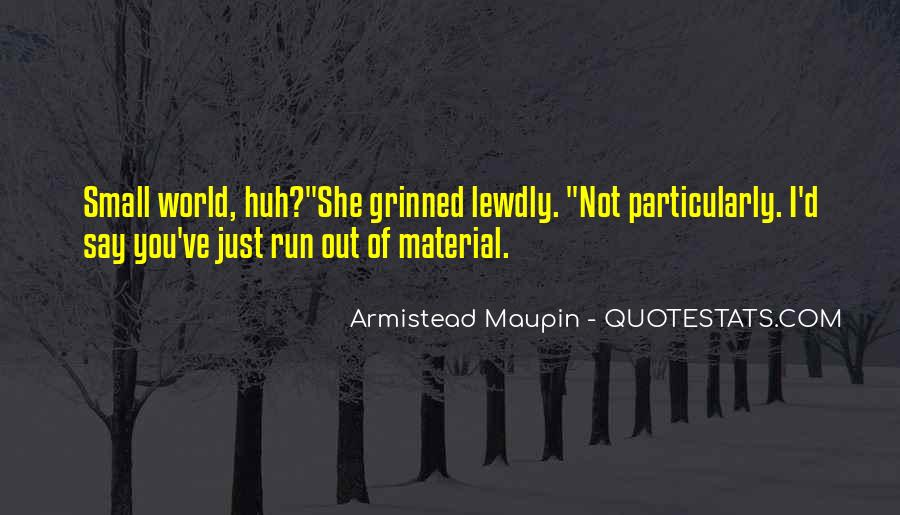 Maupin Quotes #1695774