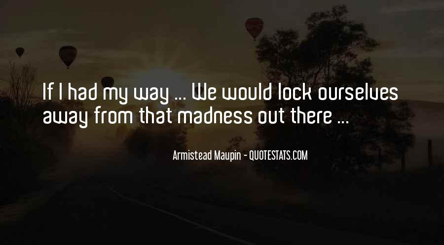 Maupin Quotes #459483