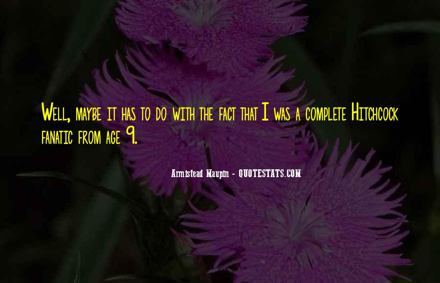 Maupin Quotes #480522