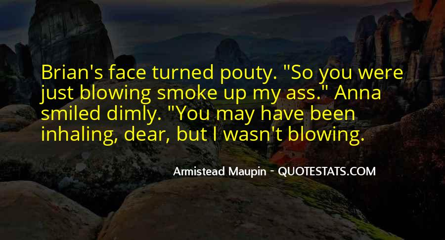 Maupin Quotes #984730