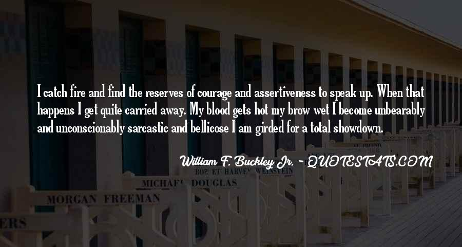 Quotes About Courage Under Fire #1058187