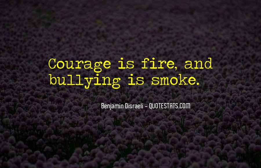 Quotes About Courage Under Fire #1189190