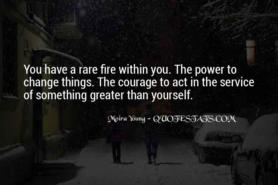 Quotes About Courage Under Fire #1434731
