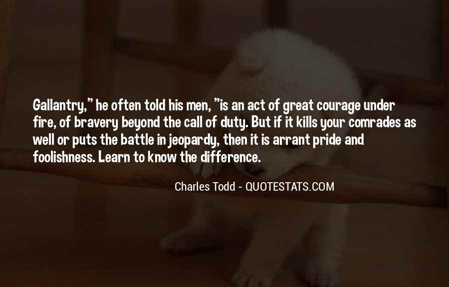 Quotes About Courage Under Fire #1498047