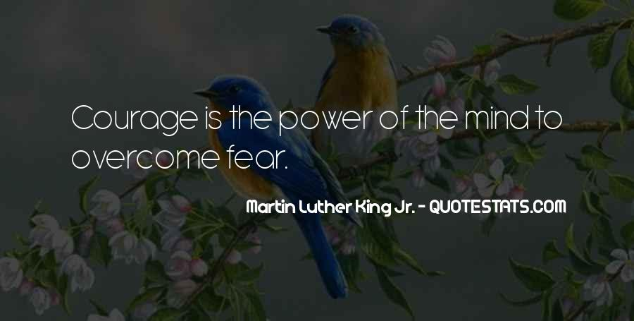 Quotes About Courage Martin Luther King #1556543