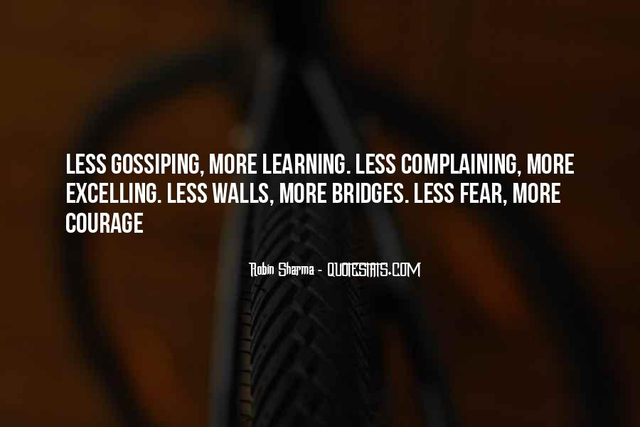 Quotes About Courage And Learning #1266635