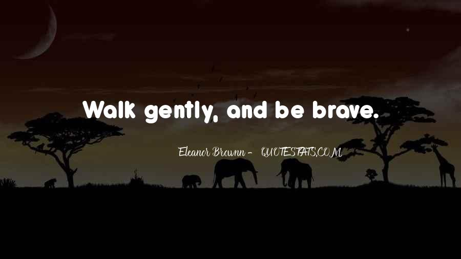 Quotes About Courage And Learning #1318449
