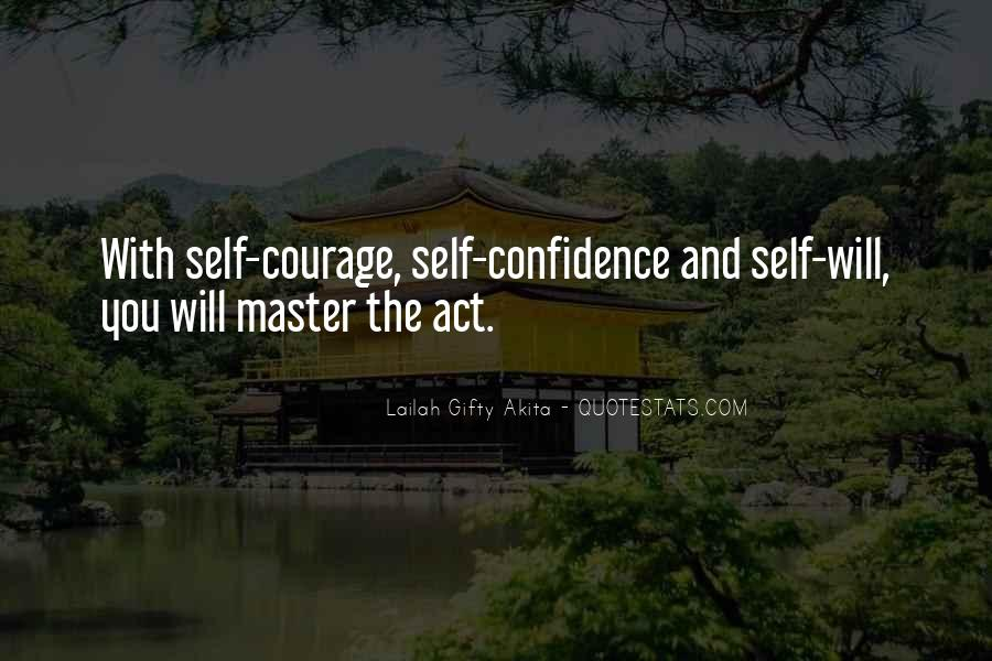 Quotes About Courage And Learning #1320185