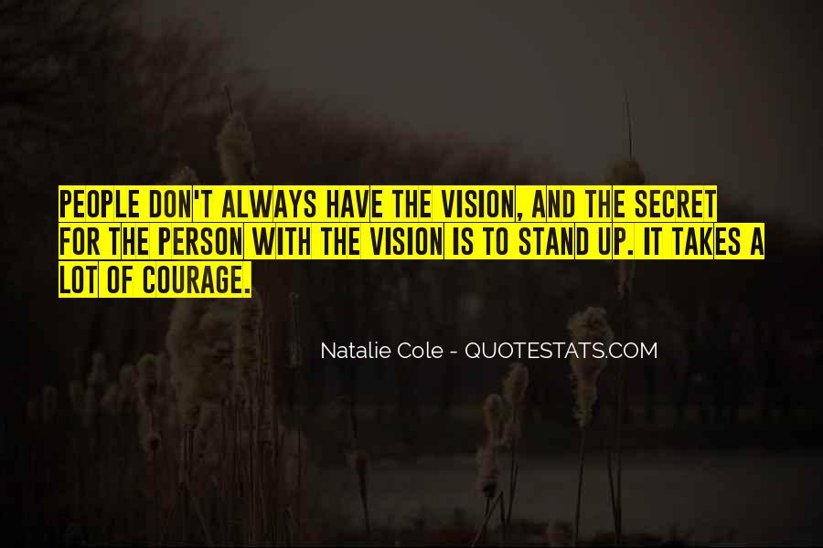 Quotes About Courage And Learning #1782726
