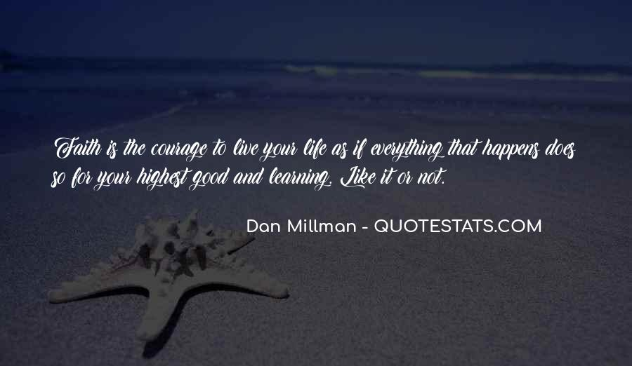 Quotes About Courage And Learning #248985