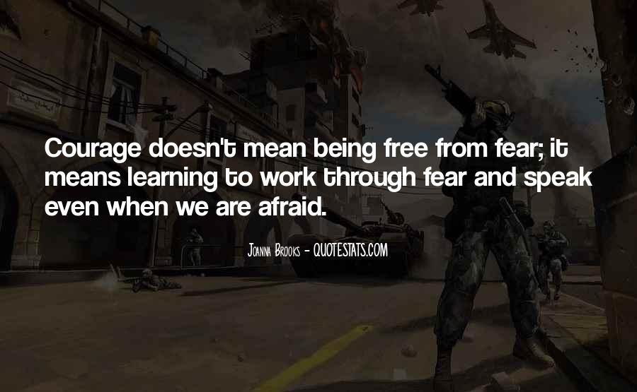 Quotes About Courage And Learning #406783