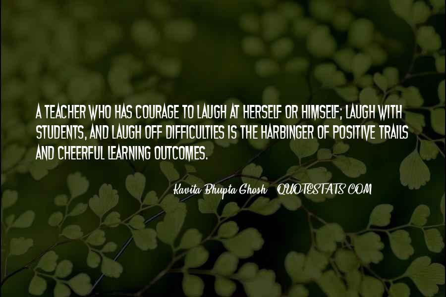 Quotes About Courage And Learning #49179