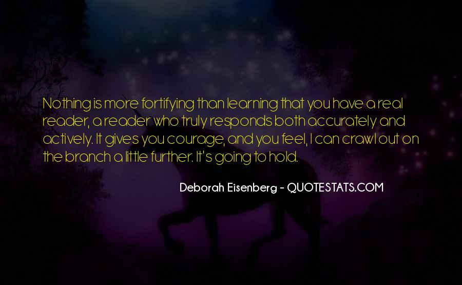 Quotes About Courage And Learning #800014