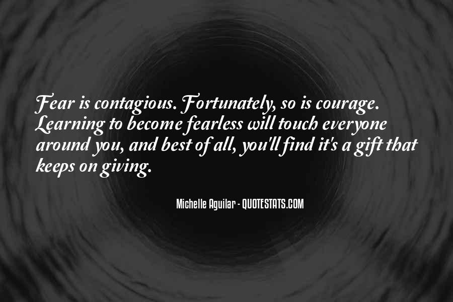 Quotes About Courage And Learning #993751