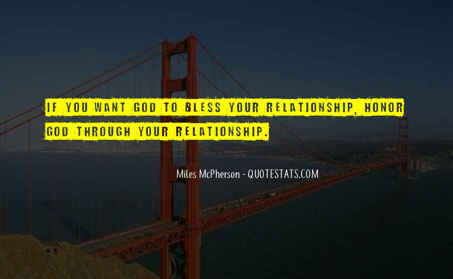 May God Bless Our Relationship Quotes #249682