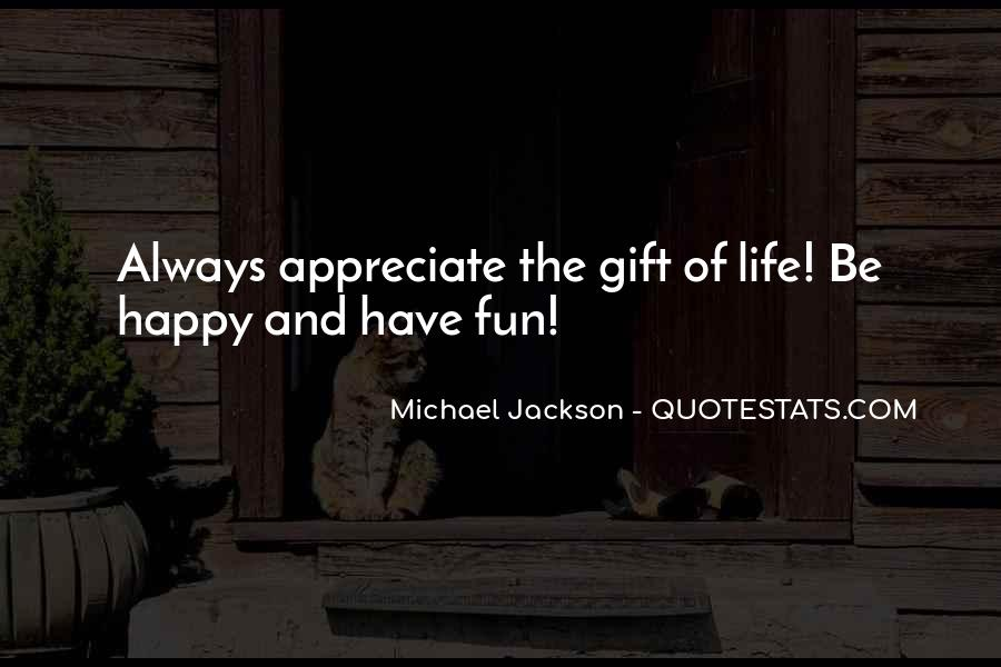 May You Always Be Happy Quotes #15446