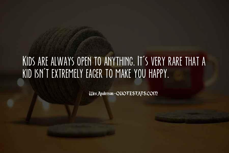 May You Always Be Happy Quotes #52108