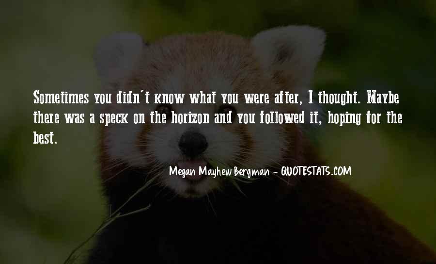 Mayhew Quotes #502113