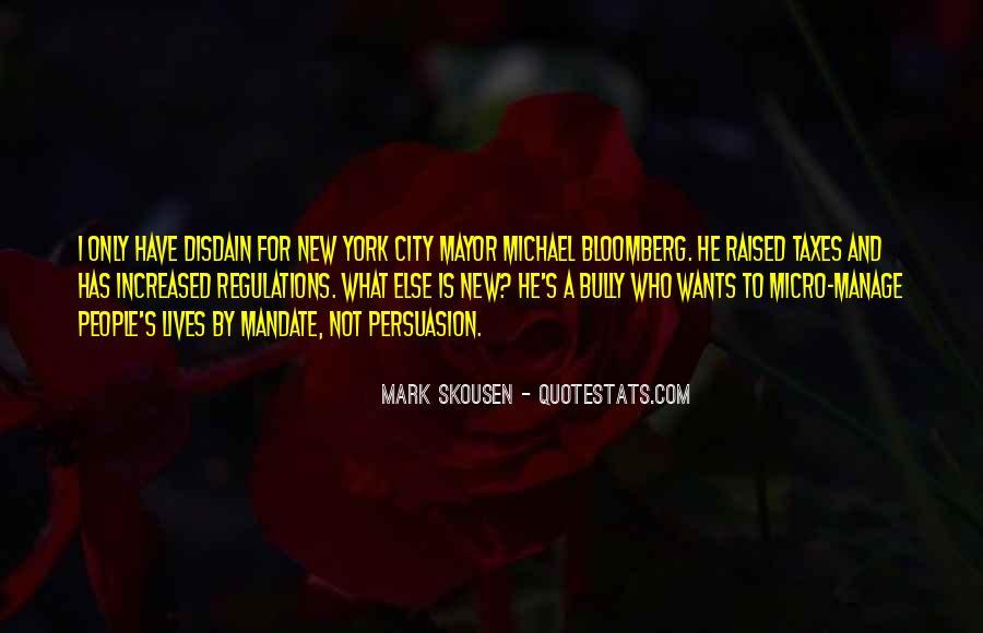 Mayor Bloomberg Quotes #1484256