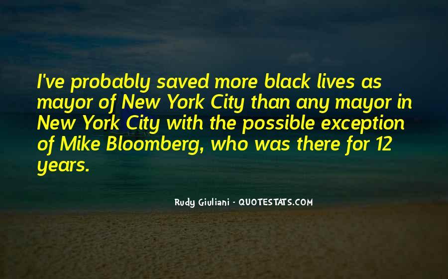 Mayor Bloomberg Quotes #549700