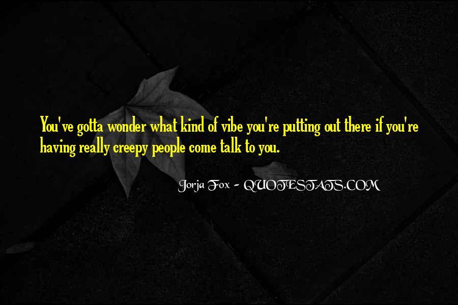 Me Gustas Tanto Quotes #638866