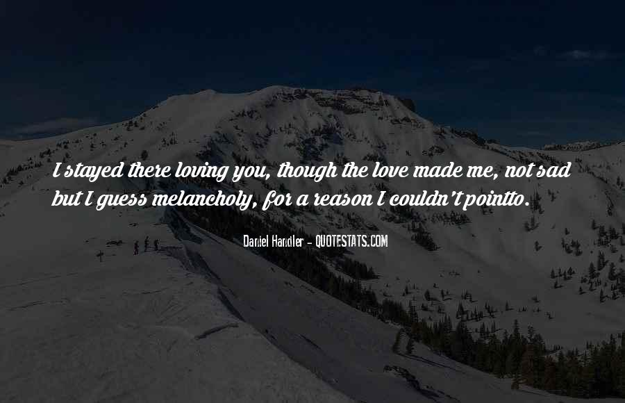 Me Love You Quotes #10516
