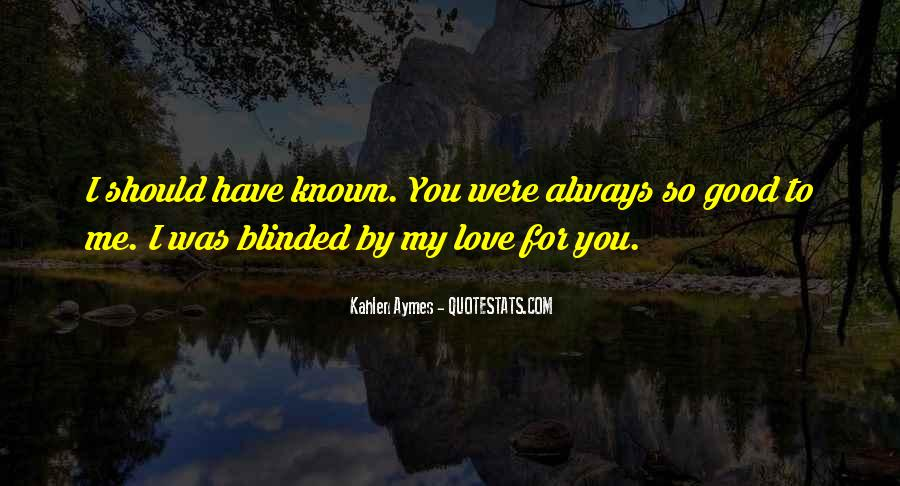 Me Love You Quotes #24781