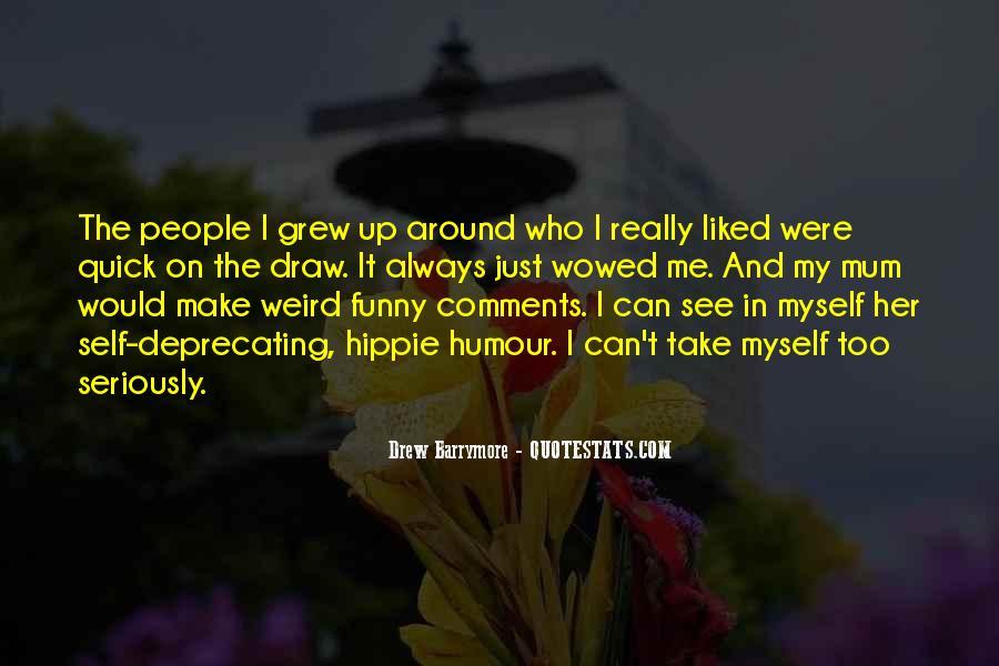 Me Myself And Mum Quotes #1468188