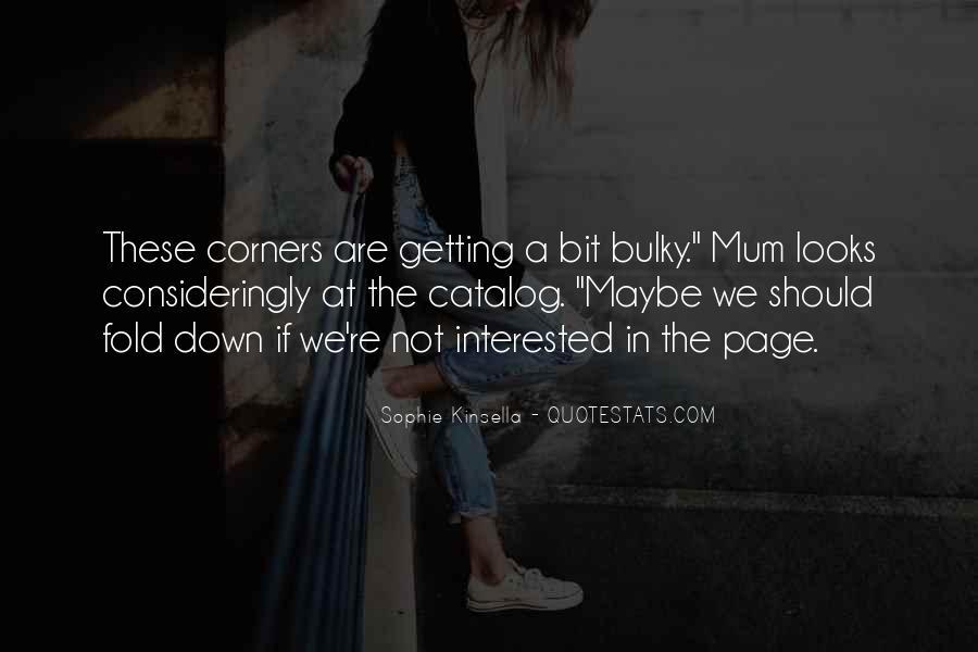 Me Myself And Mum Quotes #29743