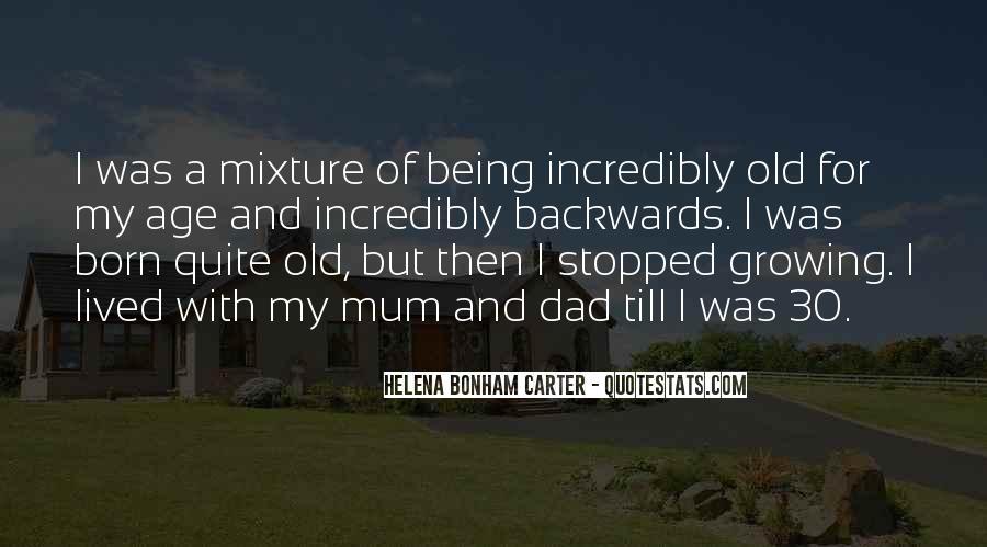 Me Myself And Mum Quotes #29971
