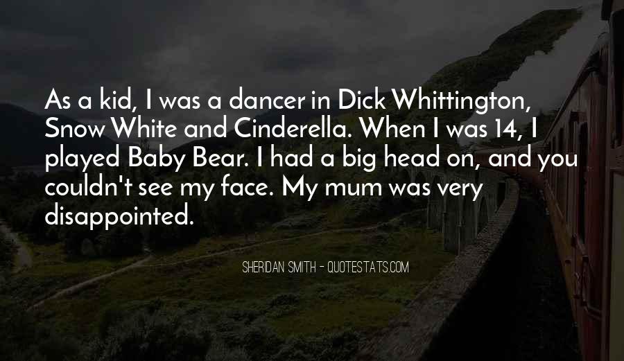 Me Myself And Mum Quotes #36047