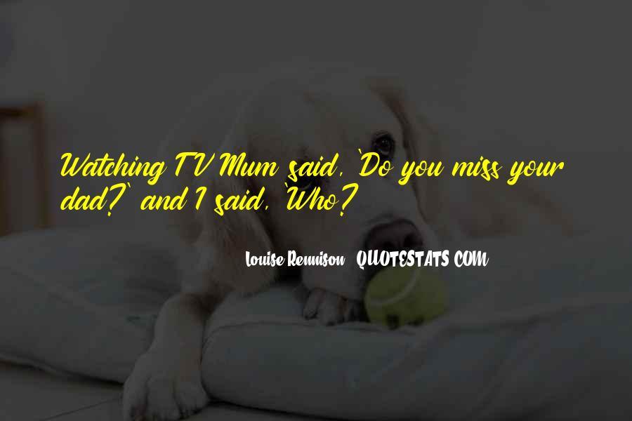 Me Myself And Mum Quotes #46846