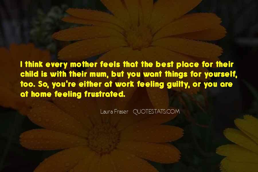Me Myself And Mum Quotes #54042