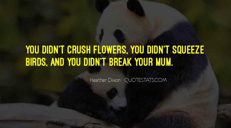 Me Myself And Mum Quotes #6020