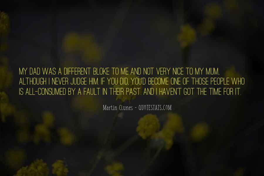 Me Myself And Mum Quotes #7170