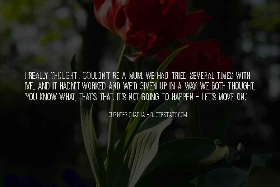 Me Myself And Mum Quotes #9267