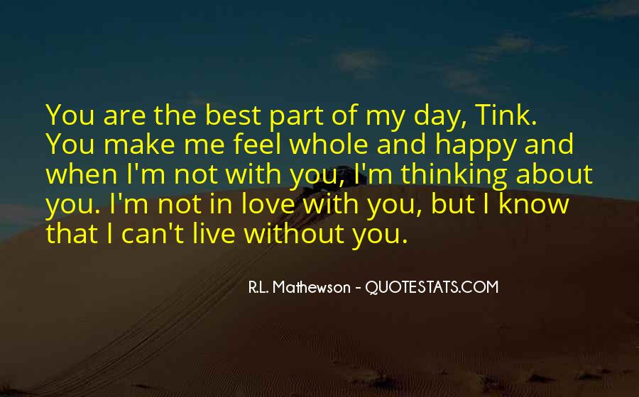 Me Without You Love Quotes #355622
