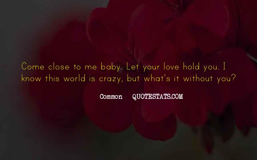Me Without You Love Quotes #485494