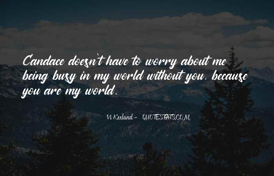 Me Without You Love Quotes #514213